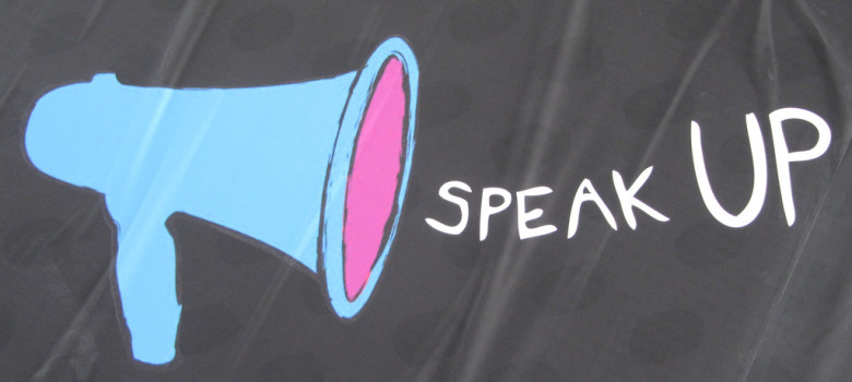 Speak up, make your voice heard by Howard Lake (CC BY-SA 2.0) https://flic.kr/p/9rAjnQ