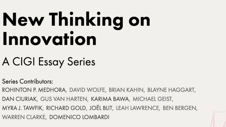 New Thinking on Innovation, https://www.cigionline.org/innovation-series?utm_source=author&utm_medium=social&utm_campaign=innovation&utm_content=release1