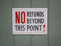 NO refunds beyond this point! by Ben Husmann (CC BY 2.0) https://flic.kr/p/7ih3Ga