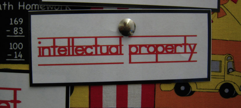 46/365 Intellectual Property by Traci Lawson (CC BY 2.0) https://flic.kr/p/63hXJc