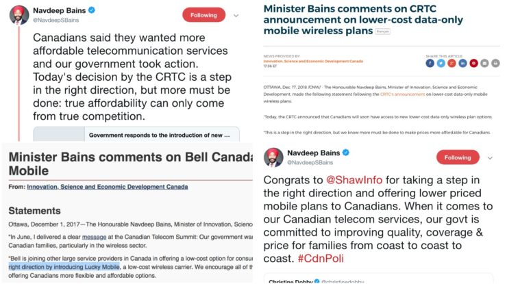 Bains step in the right direction, https://twitter.com/navdeepsbains/status/976939815403847680, https://www.canada.ca/en/innovation-science-economic-development/news/2018/12/minister-bains-comments-on-crtc-announcement-on-lower-cost-data-only-mobile-wireless-plans.html, https://www.canada.ca/en/innovation-science-economic-development/news/2017/12/minister_bains_commentsonbellcanadasintroductionofluckymobile.html, https://twitter.com/navdeepsbains/status/976939815403847680