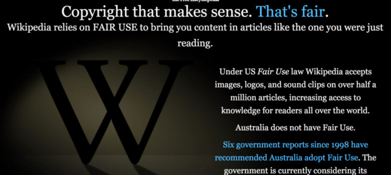 Screenshot from Wikipedia's #FairCopyrightOz campaign, CC BY-SA 3.0 https://creativecommons.org/2017/05/23/wikipedia-says-time-fair-use-australia/