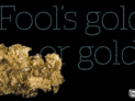 Is your culture made of gold or fool's gold? by opensource.com (CC BY-SA 2.0) https://flic.kr/p/8pHJNc